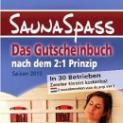 SaunaSpass – Gutscheinbuch 2010  für Sauna- und Wellness-Liebhaber